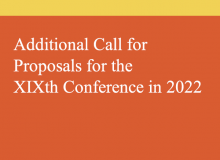 Additional Call for Proposals for the XIXth Conference in 2022
